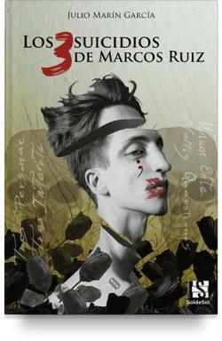 Los 3 suicidios de Marcos Ruiz par Julio Marín García