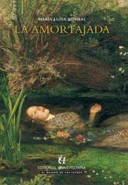 La amortajada par  Maria Luisa Bombal