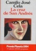 La Cruz De San Andrés par Camilo José Cela
