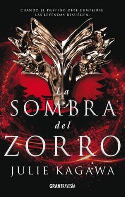 La Sombra del Zorro par Julie Kagawa