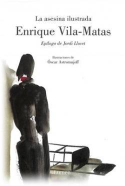 La asesina ilustrada par Enrique Vila Matas