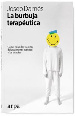La burbuja terapéutica par Josep Darnés Bosch