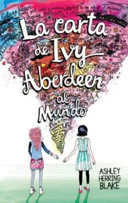 La carta de Ivy Aberdeen al mundo par ASHLEY HERRING BLAKE