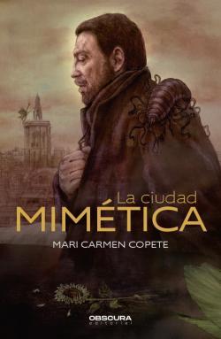 La ciudad mimética par Mari Carmen Copete Góngora