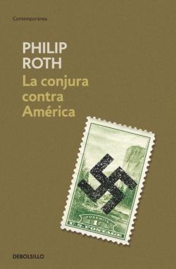 La conjura contra América par Philip Roth