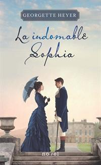 La indomable Sophia par Georgette Heyer