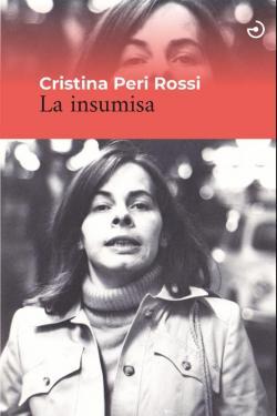La insumisa par Cristina Peri Rossi