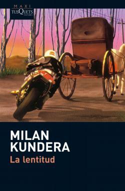 La lentitud par Milan Kundera