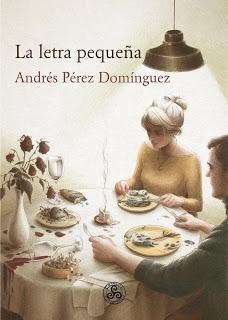 La letra pequeña par Andrés Pérez Domínguez