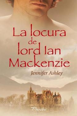 La locura de Lord Ian Mackenzie par Jennifer Ashley