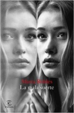La mala suerte par Marta Robles