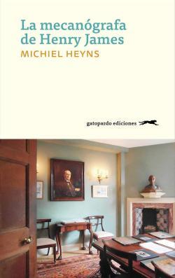 La mecanógrafa de Henry James par Michiel Heyns