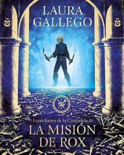 La misión de Rox par Laura Gallego