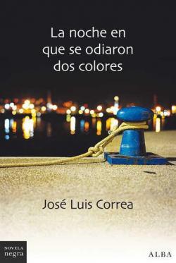 La noche en que se odiaron dos colores par  José Luis Correa
