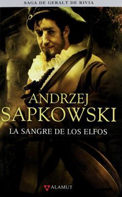 La sangre de los elfos par Andrzej Sapkowski