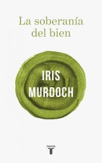 La soberanía del bien par Iris Murdoch
