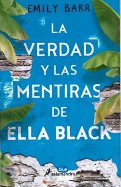 La verdad y las mentiras de Ella Black par Emily Barr
