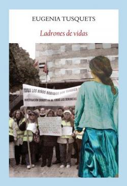 Ladrones de vidas par Eugenia Tusquets Trias de Bes