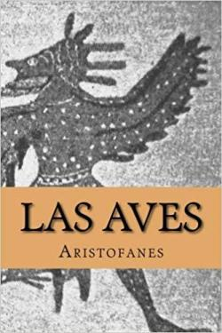 Las Aves par  Aristófanes