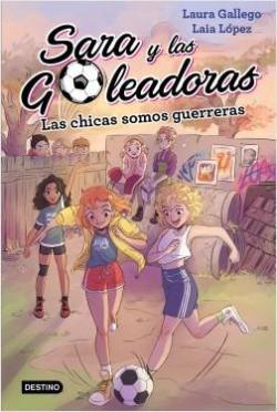 Las chicas somos guerreras par Laura Gallego