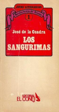 Los Sangurimas.  par  José de la Cuadra