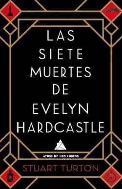 Las siete muertes de Evelyn Hardcastle par Stuart Turton