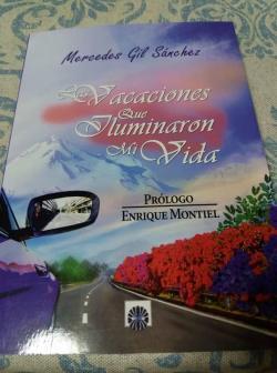 Las vacaciones que iluminaron mi vida par  Mercedes del Pilar Gil Sánchez