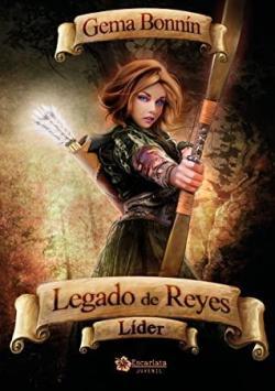 Legado de reyes: Líder par Gema Bonnín Sánchez