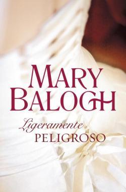 Ligeramente peligroso par Mary Balogh