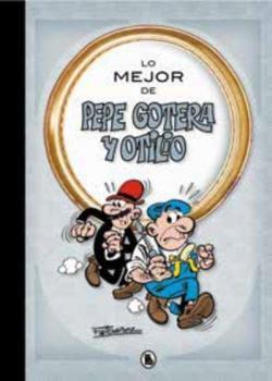 Lo mejor de  Pepe Gotera y Otilio par Francisco Ibáñez