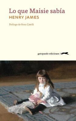 Lo que Maisie sabía par Henry James