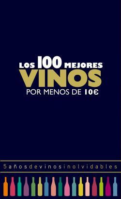 Los 100 mejores vinos por menos de 10 euros, 2018 par Alicia Estrada Alonso