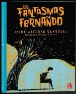Los Fantasmas de Fernando par Jaime Alfonso Sandoval