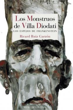 Los Monstruos de Villa Diodati par Ricard Ruiz Garzón