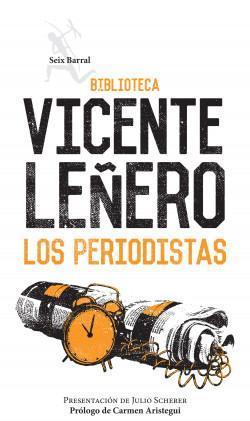Los Periodistas par Vicente Leñero