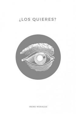 ¿Los Quieres? par Irene Morales