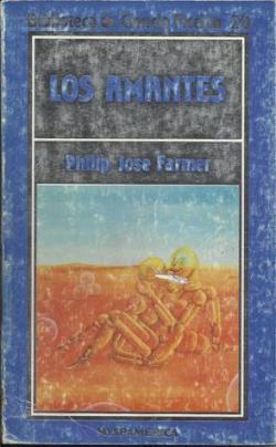 Los amantes par Philip José Farmer