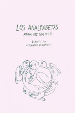 Los analfabetas par María Paz Guerrero