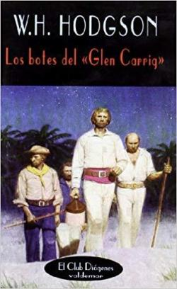 "Los botes del ""Glen Carrig"" par William Hope Hodgson"