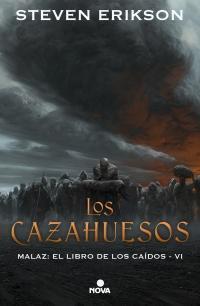 Los cazahuesos par Steven Erikson