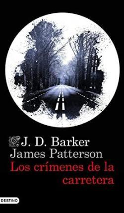 Los crímenes de la carretera par J.D. Barker