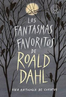 Los fantasmas favoritos de Roald Dahl par VV AA