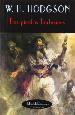 Los piratas fantasmas par William Hope Hodgson