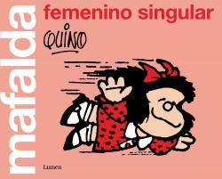 Mafalda: femenino singular par  Quino