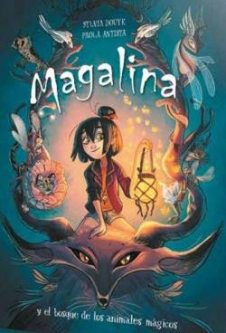 Magalina y el bosque de los animales mágicos par Sylvia Douye