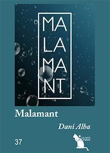 Malamant par Dani Alba