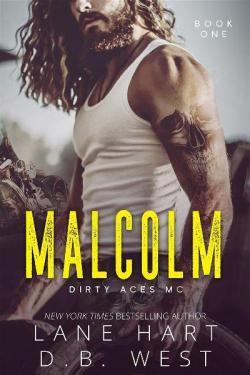 Malcolm (Dirty Aces MC #1) par Lane Hart