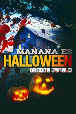 Mañana es Halloween par Israel Moreno