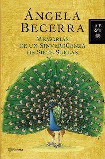 Memorias de un sinvergüenza de siete suelas par Ángela Becerra