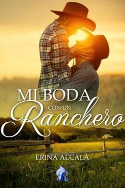 Mi boda con un ranchero par  Erina Alcalá